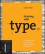 Thinking With Type Revised Edition