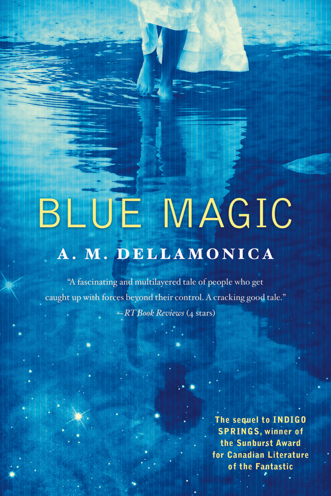 Blue Magic by A. M. Dellamonica