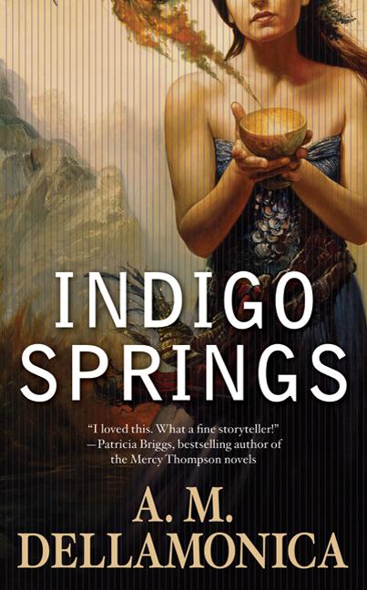 Indigo Springs A. M. Dellamonica