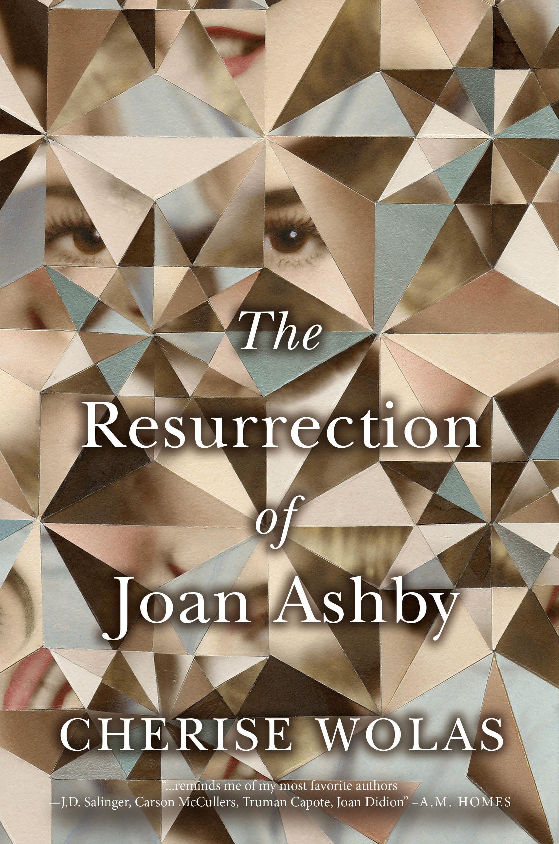 bc20508add4 The Resurrection of Joan Ashby by Cherise Wolas Flatiron Books