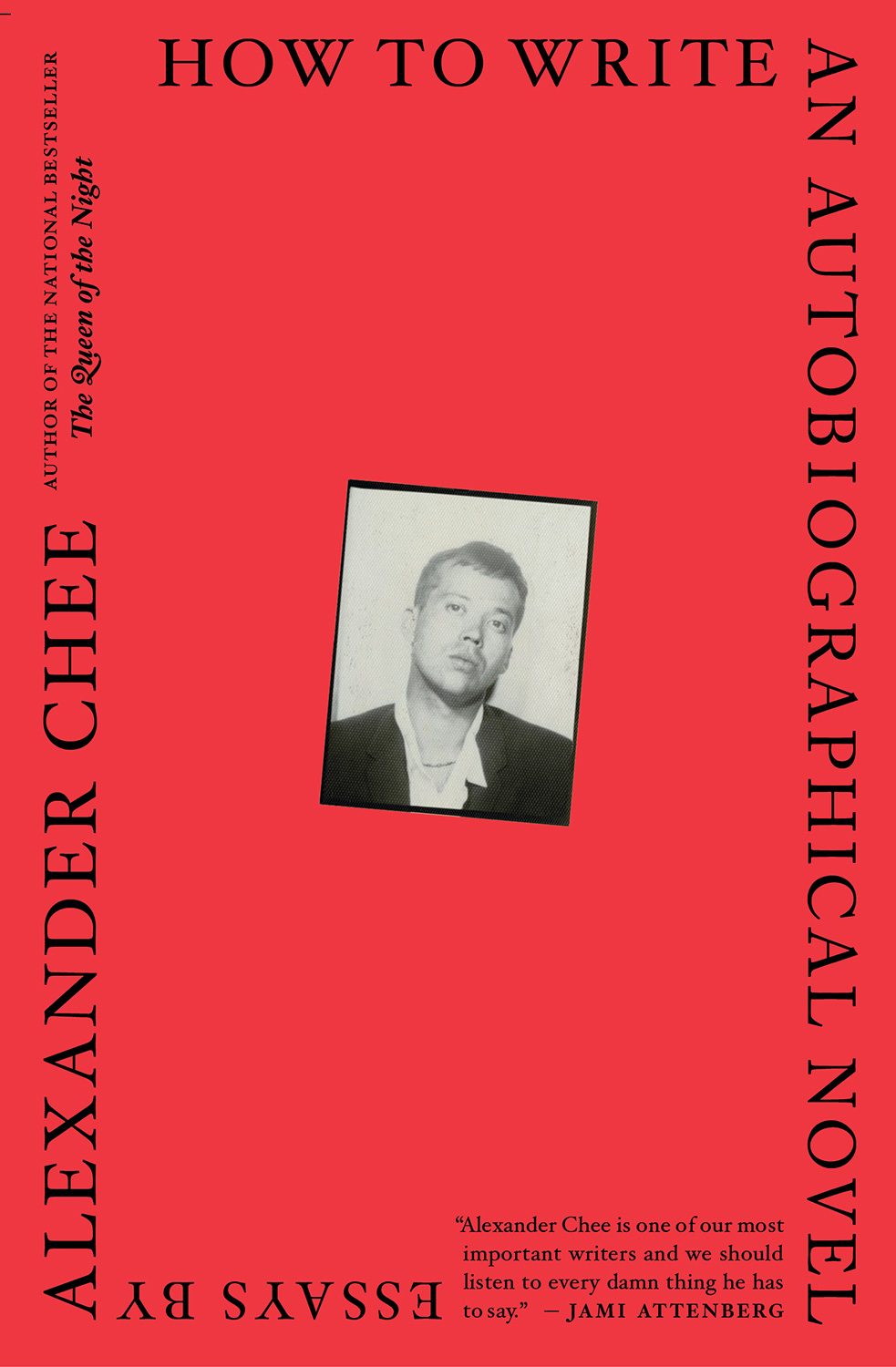 """How to Write an Autobiographical Novel by Alexander Chee. """" 1559924bb"""