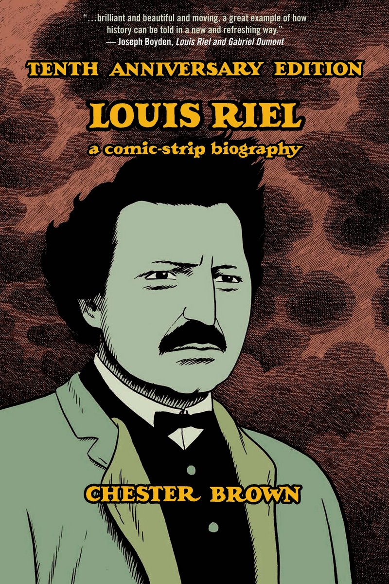 Louis Riel 10th Anniversary Edition