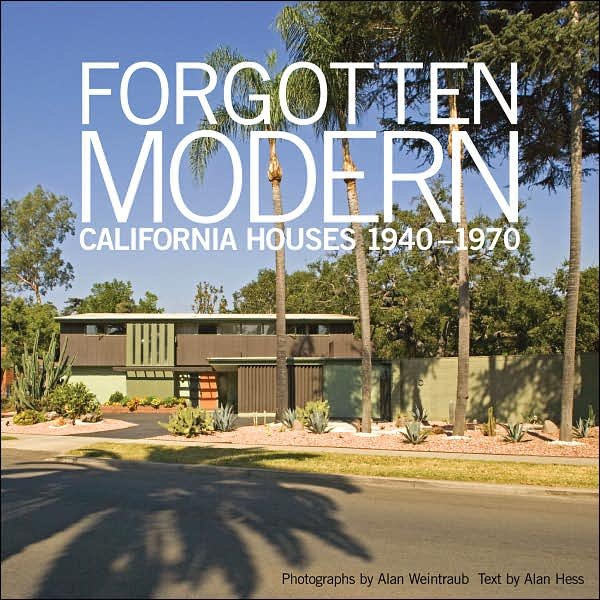 Forgotten Modern California Houses 1940-1970