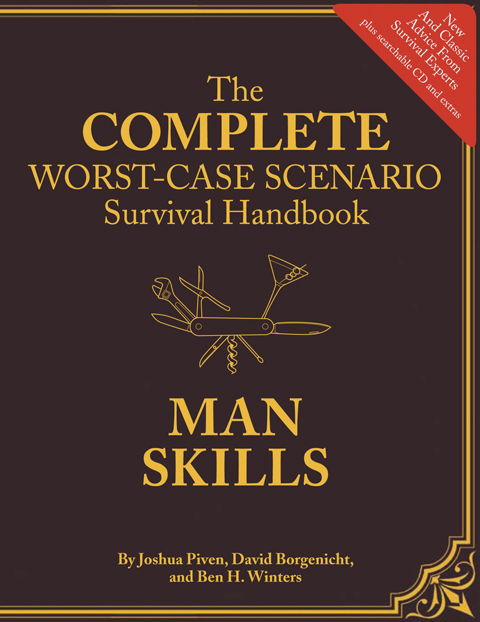 the complete worst case scenario survival handbook man skills