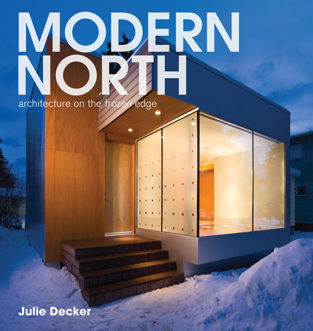 Modern North by Julie Decker